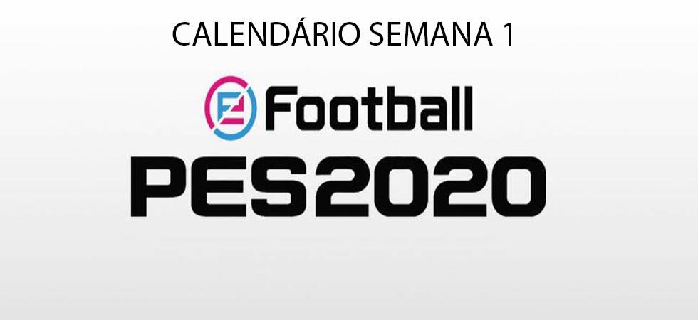 Calendário Semana 1 - PES 2020